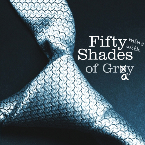 Fifty (minutes with) Shades Of Gray - DJ Mix