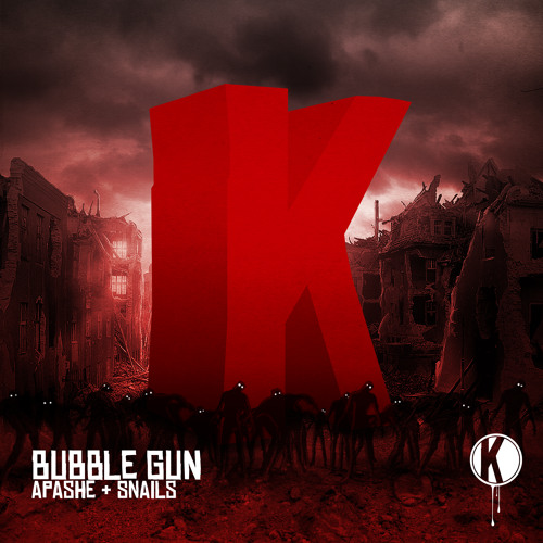 Apashe & Snails - Bubble Gun (Free Download)