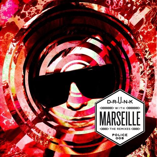 D-R-U-N-K with MARSEILLE - I Dont Need To Sleep (Polymorphic Remix)