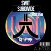 Swit - Subdivide (Choobz Remix) [AFTRDRK Music] Out Now!
