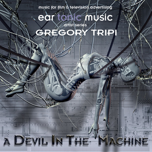 Artist Series: Gregory Tripi - A Devil In The Machine (Montage)