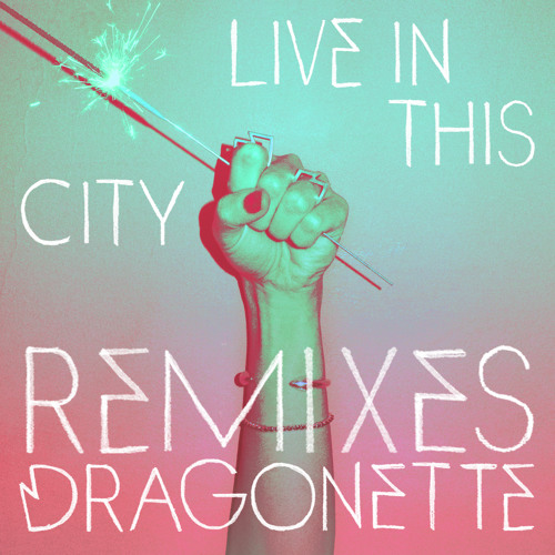 Dragonette - Live In This City (Davey Badiuk Remix)