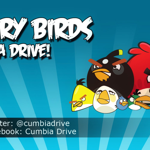 Angry Birds Theme - Cumbia Drive