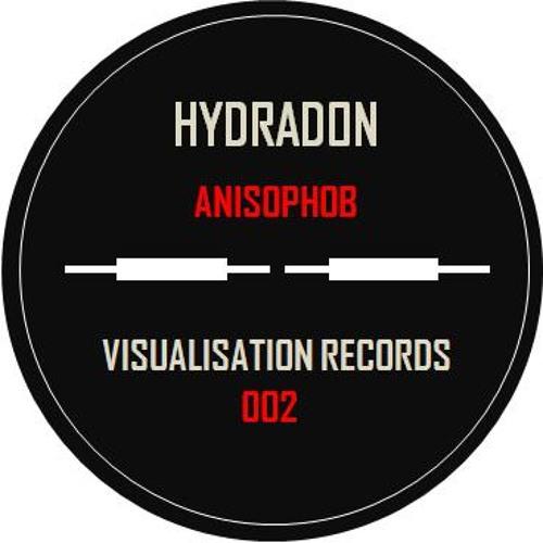 Hydradon - Anisophob (Visualisation Records 002) FREE DOWNLOAD