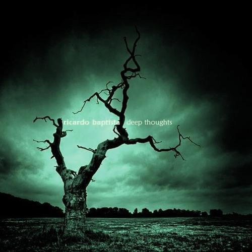 Ricardo Baptista - Deep Thoughts (Original Mix)