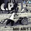 2.C.P & D-Omar - Life Ain t Easy