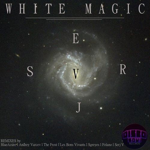 """SERJ V - White Magic (Folano """"Full Moon Magic"""" Remix) Sep 24 2012 EP on Disco Soul Records"""