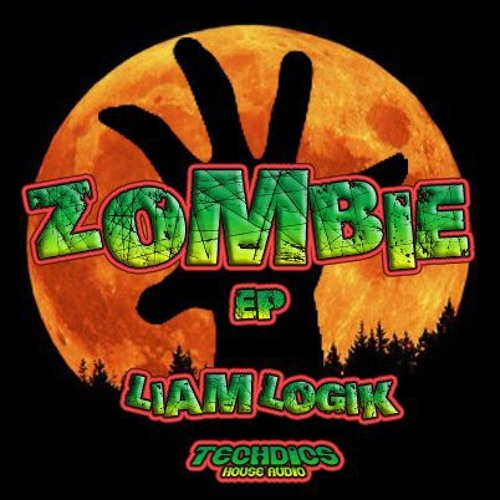 Liam Logik - Zombie Stagga (Electric Violence Remix) [OUT ON TECHDICS HOUSE AUDIO]