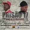 Prisão 17 - Próximos de Tudo (feat. Mac D. o Murmur-Yó) Portada del disco