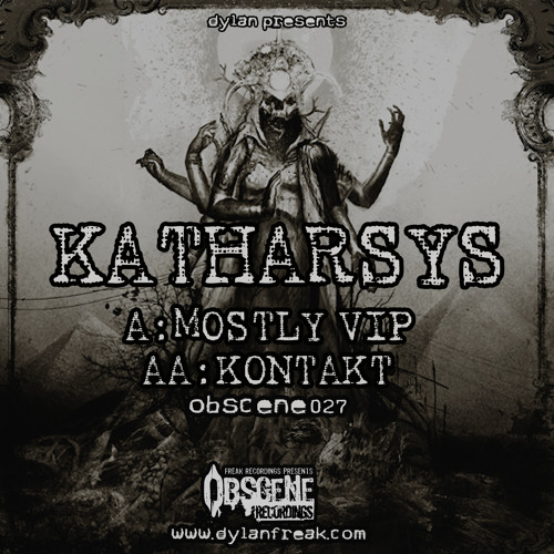 Katharsys - Mostly VIP (CLIP) (OBSCENE027-A) Released September 18th 2012