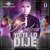 YO TE LO DIJE -J BALVIN - BLASTERMIX2012- ROMPIENDO EL BAJO -