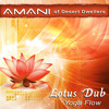 AMANI Dj Set @ Wanderlust - Lotus Dub Yoga Flow