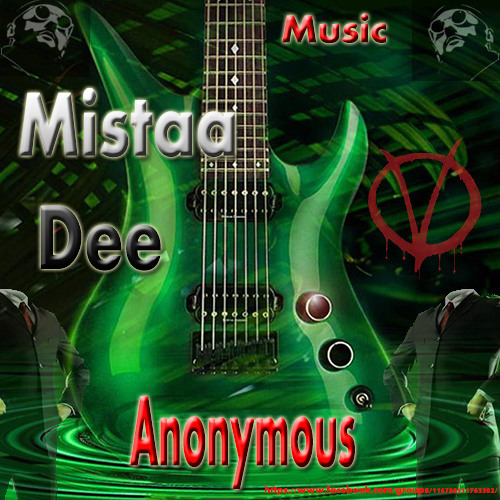 Mistaa Dee Anonymous Music Mix