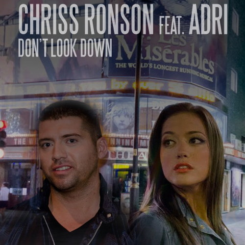 Chriss Ronson feat. Adri - Don't Look Down (@tish Re-edit)