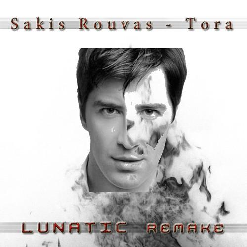 Sakis Rouvas - Tora by LUNATIC (Electro - DubStep)