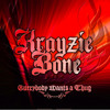 Warz On , Krayzie bone (feat. Snoop Dogg, Kurupt & Layzie Bone)