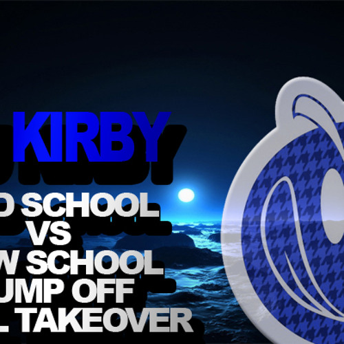 DJ KIRBY OLD SCHOOL VS NEW SCHOOL JUMP OFF FINAL TAKEOVER