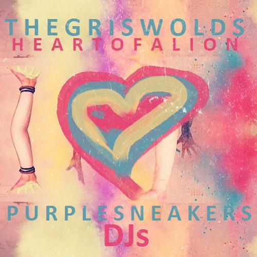 HEART OF A LION (PURPLE SNEAKERS DJS REMIX)