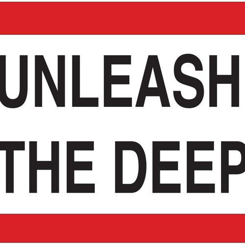 Unleash the deep