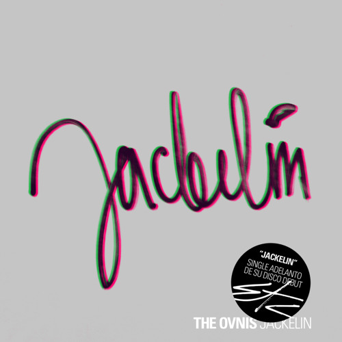 The Ovnis - Jackelín