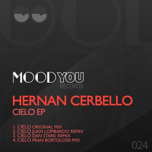 Hernan Cerbello - Cielo  (Fran Bortolossi Remix)  Mood You Records - out