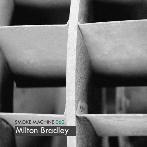 Smoke Machine Podcast 060 Milton Bradley