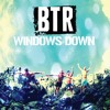 Big Time Rush - Windows Down (#VOX1 en VoxFm por 2da Semana Consecutiva)