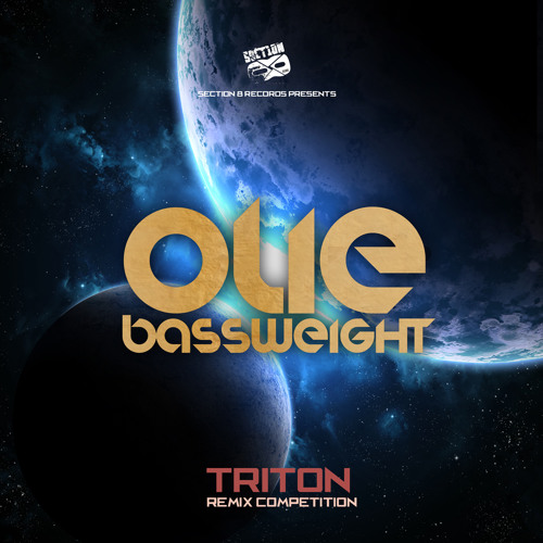 "Olie Bassweight ""Triton"" Remix Contest (DEADLINE OCT 30)"