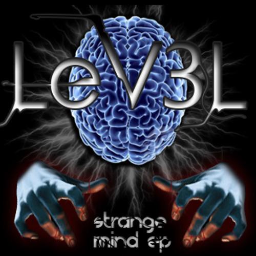 Lev3l - Strange Mind EP. (Coming Soon On Beatport)