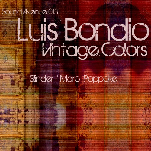 Out now: SA13 - Luis Bondio - Vintage Colors  (Marc Poppcke Remix)