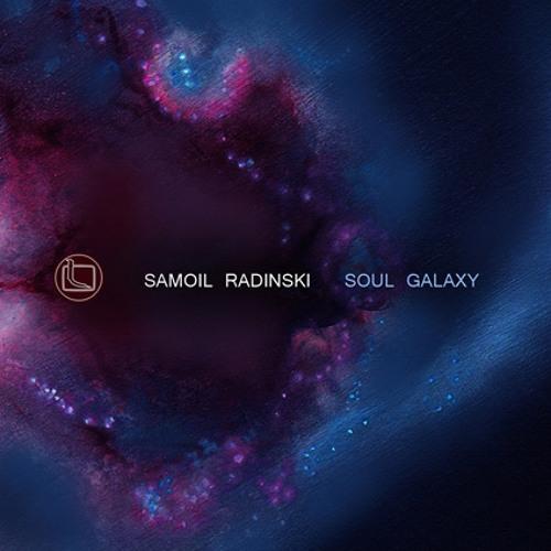Samoil Radinski - Soul Galaxy (album) preview