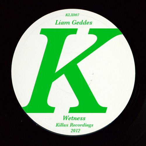 KLX007 - Liam Geddes - Wetness (Nick Beringer Club Dub)