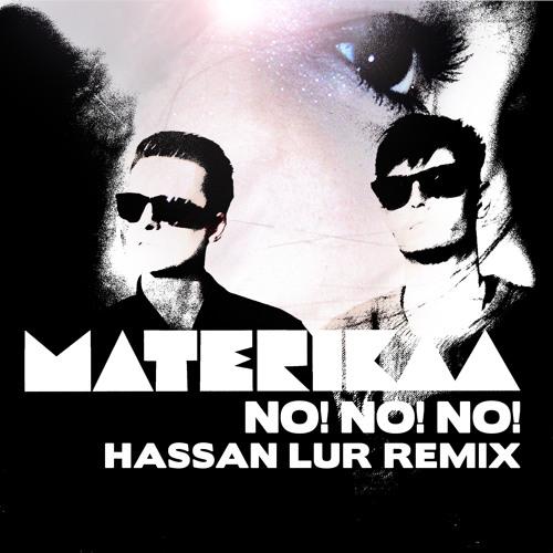 No! No! No! - Hassan Lur Remix