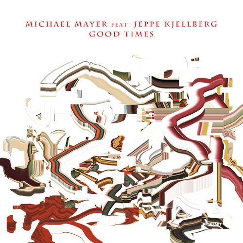 Michael Mayer - Good Times (Smartphone Version)