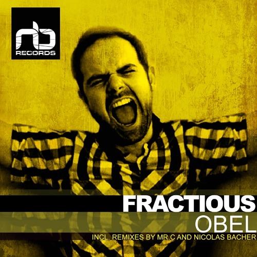 Fractious - Obel (Mr. C Remix) [NB Records] out now 128Kbps