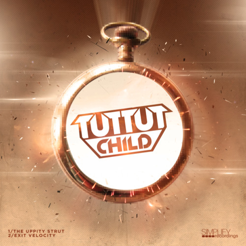 Tut Tut Child - The Uppity Strut (Preview) (out now on Simplify Records)
