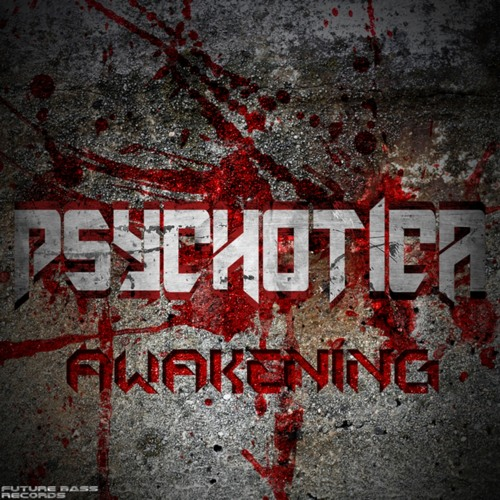 Psychotica...End Of Days...(clip)...Available on Future Bass Records...