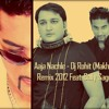 Aaja Nachle - Dj Rohit Remix 2012 Feat Bally Sagoo Final UTG