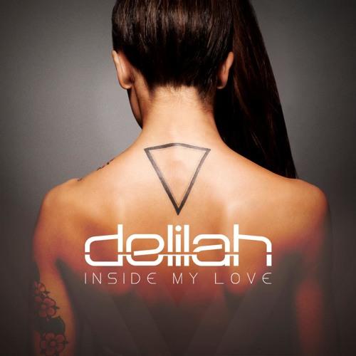 Delilah - Inside My Love