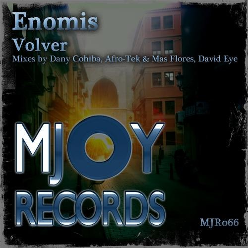 Enomis - Volver (Original Mix)  MJOY Records