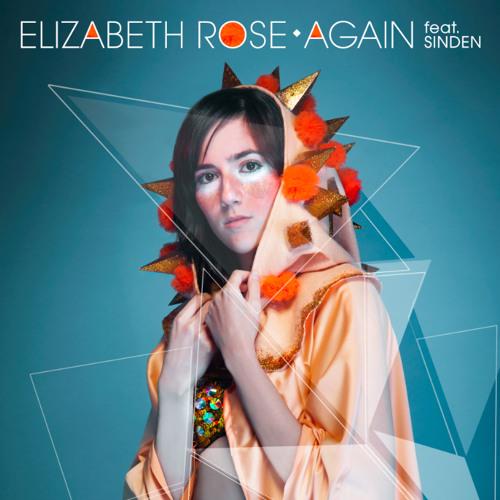 Elizabeth Rose Feat Sinden - Again