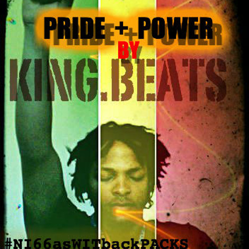 PRIDE+POWER (BY KING BEATS)