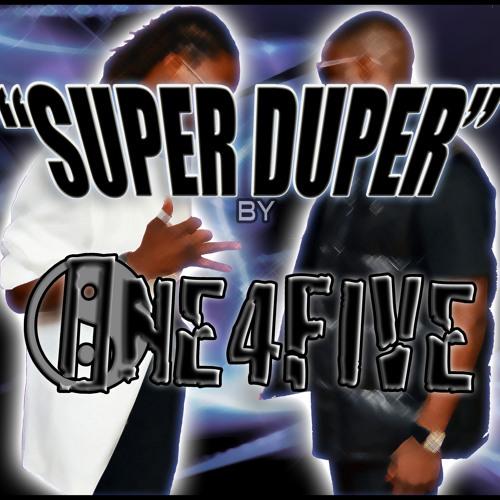 """""""Super Duper"""""""