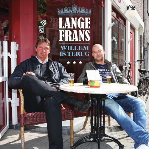 Lange Frans - Willem is terug