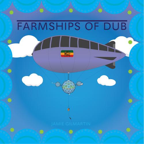 Farmships Of Dub