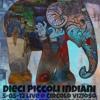 Dieci Piccoli Indiani - Melany