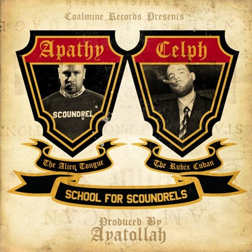 "Apathy & Celph Titled - ""School For Scoundrels"" (prod. by Ayatollah)"