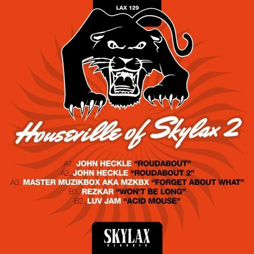 "SKYLAX 129 - Houseville of Skylax II - B2.Luv Jam ""Acid Mouse"""