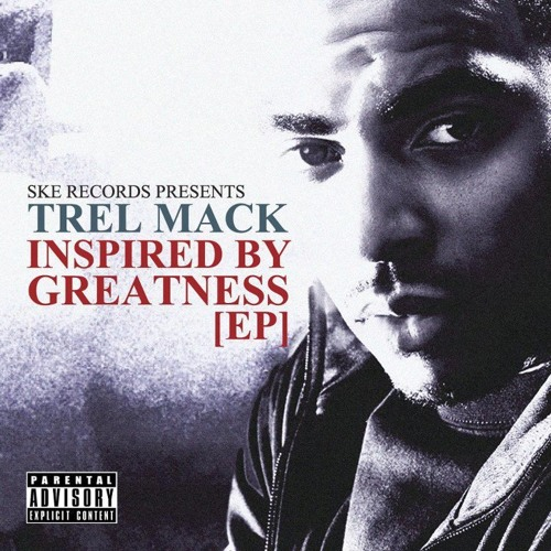 Trel Mack-Inspired By Greatness EP (2012)