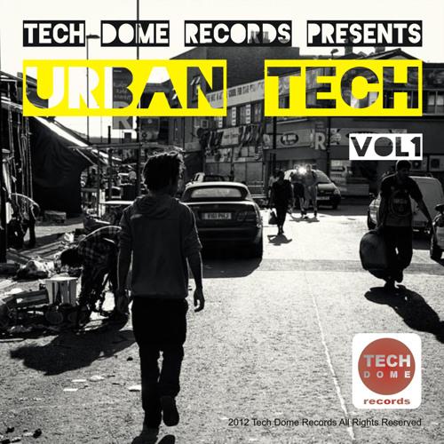 URBAN TECH Vol.1 [Tech Dome Records] _ OUT NOW
